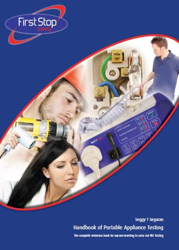 Handbook of Portable Appliance Testing - The Complete Reference Book for Anyone Wanting to Carry Out PAT Testing